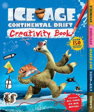 Ice Age Continental Drift Creativity Book  by  Carlton Books