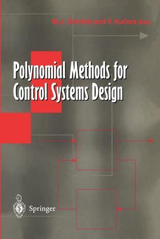 Polynomial Methods for Control Systems Design Michael J. Grimble