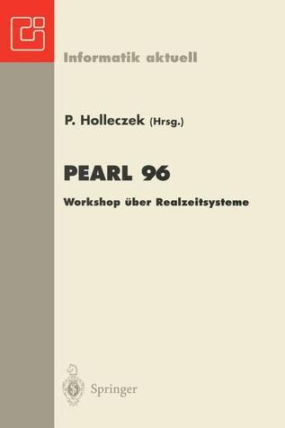 Pearl 96: Workshop Uber Realzeitsysteme  by  Peter Holleczek