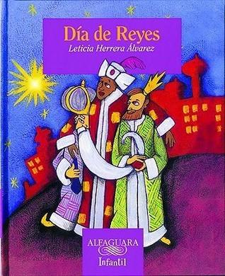 Dia de Reyes Leticia Herrera Alvarez