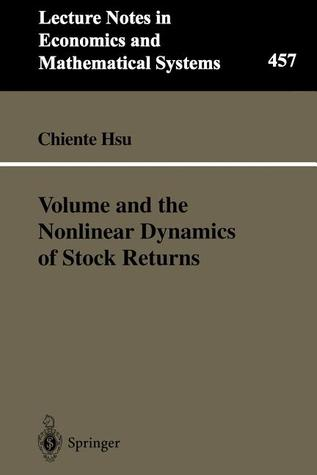 Volume and the Nonlinear Dynamics of Stock Returns Chiente Hsu