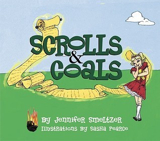 Scrolls and Coals Jennifer Smeltzer