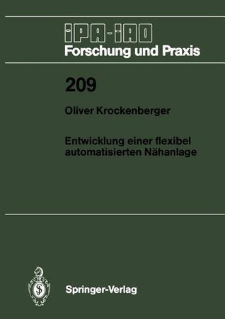 Entwicklung Einer Flexibel Automatisierten Nahanlage Oliver Krockenberger