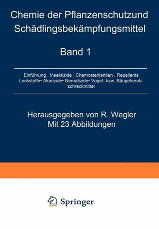 Spezielle Chemie Der Herbizide . Anwendung Und Wirkungsweise / Special Chemistry of Herbicides . Applications and Mechanisms  by  Richard Wegler