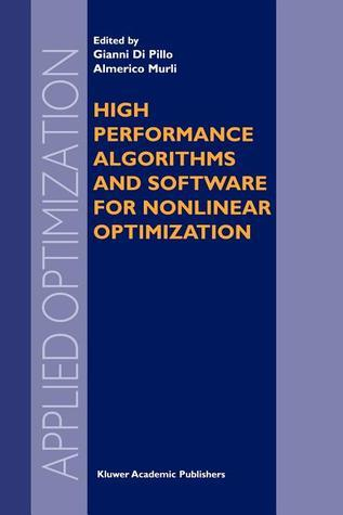 High Performance Algorithms and Software for Nonlinear Optimization Gianni Di Pillo