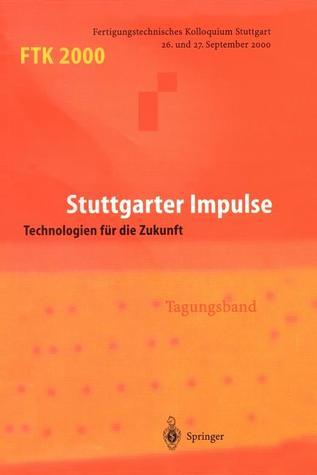 Ftk 2000: Fertigungstechnisches Kolloquium  by  Gesellschaft Fa1/4r Fertigungstechnik