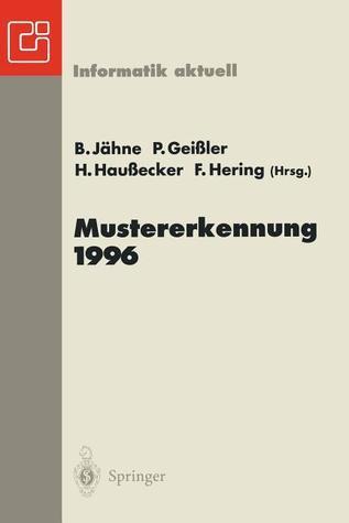 Mustererkennung 1996: 18. Dagm-Symposium Heidelberg, 11. 13. September 1996  by  Bernd Jähne