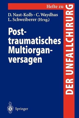 Posttraumatisches Multiorganversagen  by  D. Nast-Kolb