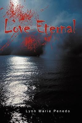 Love Eternal Lynn Marie Penedo