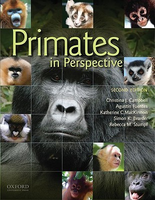 Primates in Perspective, 2nd edition Christina J. Campbell