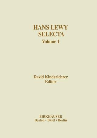 Hans Lewy Selecta: Volume 1  by  David Kinderlehrer