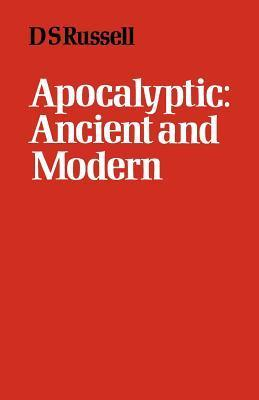 Apocalyptic: Ancient And Modern D.S. Russell