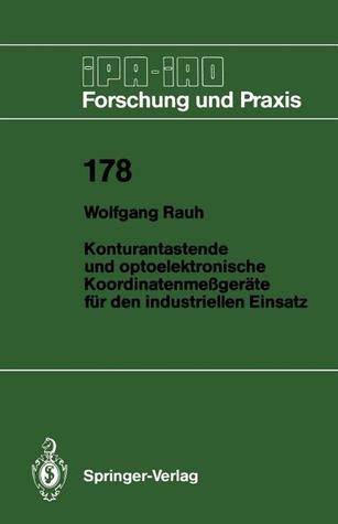 Konturantastende Und Optoelektronische Koordinatenmessgerate Fur Den Industriellen Einsatz Wolfgang Rauh