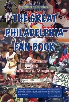 The Great Philadelphia Fan Book Glen MacNow