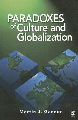 Paradoxes of Culture and Globalization Martin J. Gannon