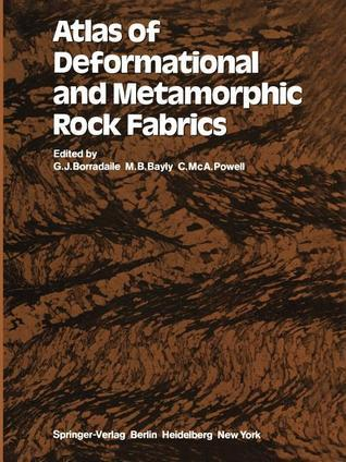 Atlas of Deformational and Metamorphic Rock Fabrics  by  G. J. Borradaile