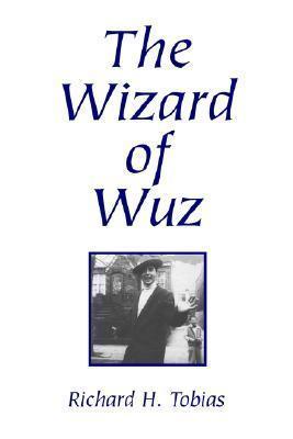 The Wizard of Wuz  by  Richard H. Tobias