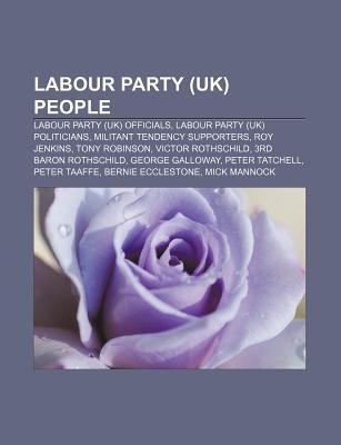 Labour Party (UK) People: Labour Party (UK) Officials, Labour Party (UK) Politicians, Militant Tendency Supporters, Roy Jenkins, Tony Robinson  by  Source Wikipedia