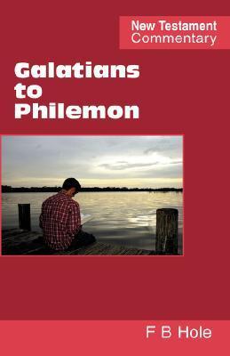 Galatians to Philemon  by  Frank, Binford Hole