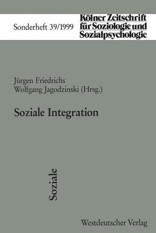 Soziale Integration Jürgen Friedrichs