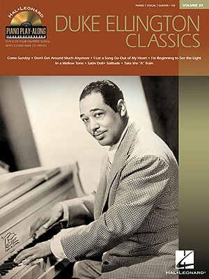 DUKE ELLINGTON CLASSICS (PIANO PLAY-ALONG V39) BKCD  by  Hal Leonard Publishing Company