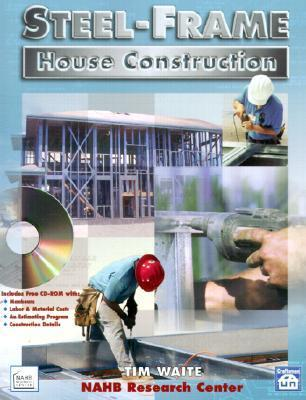 Steel Frame House Construction  by  Craftsman Book Company