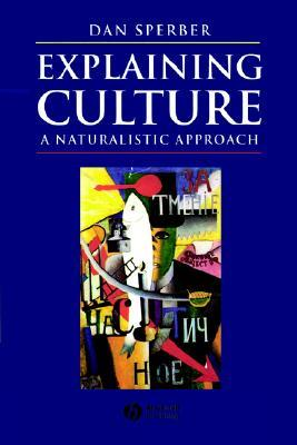 Explaining Culture  by  Dan Sperber