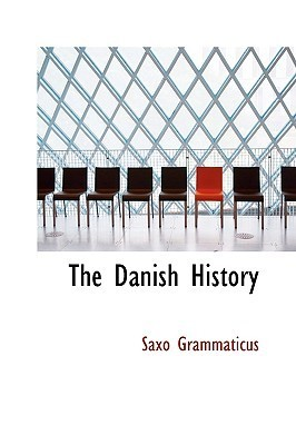 The Danish History  by  Saxo Grammaticus