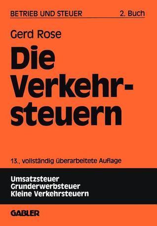 Die Verkehrsteuern  by  Gerd Rose