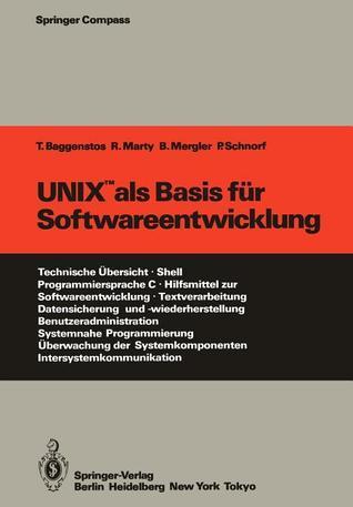 Unix als Basis fur Softwareentwicklung  by  Thomas Baggenstos