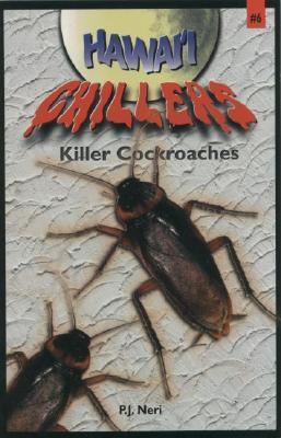 Killer Cockroaches P.J. Neri