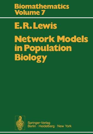 Network Models in Population Biology  by  E.R. Lewis