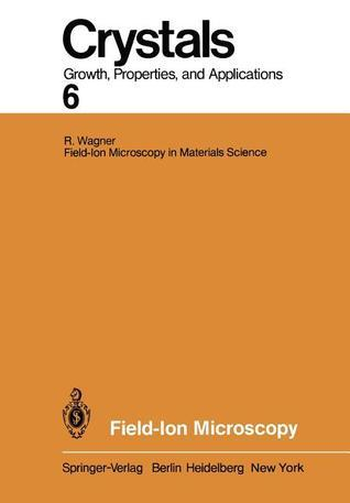Field-Ion Microscopy  by  R. Wagner