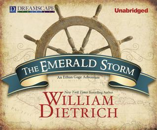 The Emerald Storm  by  William Dietrich