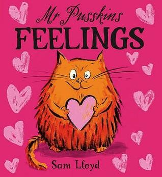 Mr. Pusskins Feelings Sam Lloyd