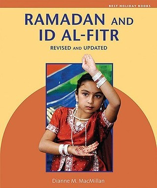 Ramadan and Id Al-Fitr  by  Dianne M. MacMillan