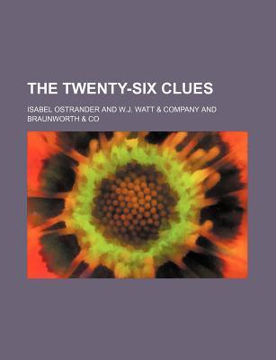 The Twenty-Six Clues  by  Isabel Ostrander