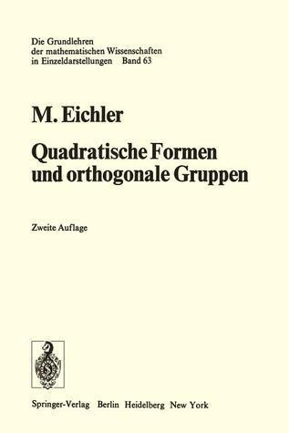 Quadratische Formen Und Orthogonale Gruppen  by  Martin Eichler