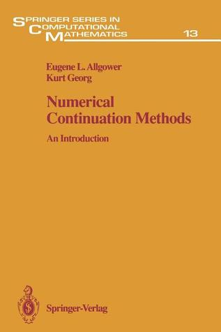 Numerical Continuation Methods: An Introduction  by  Eugene L. Allgower