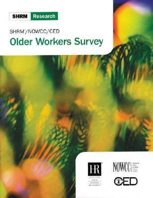 Older Workers Survey Society for Human Resource Management