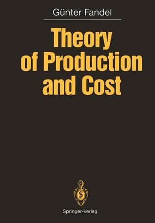 Theory of Production and Cost Günter Fandel