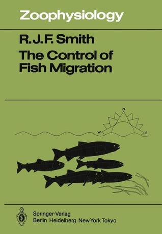 The Control of Fish Migration R.J.F. Smith