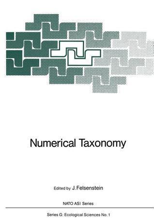 Numerical Taxonomy Joseph Felsenstein