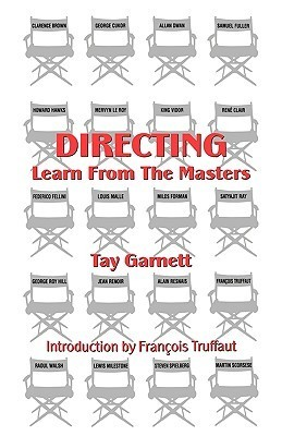 Directing: Learn from the Masters Tay Garnett