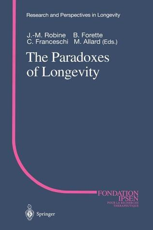 The Paradoxes of Longevity Jean-Marie Robine