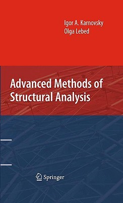 Theory of Arched Structures: Strength, Stability, Vibration Igor A. Karnovsky