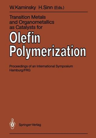 Metalorganic Catalysts For Synthesis And Polymerization: Recent Results By Ziegler Natta And Metallocene Investigations Walter Kaminsky