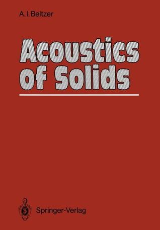 Acoustics of Solids Abraham I. Beltzer