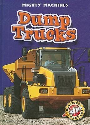 Dump Trucks (Blastoff! Readers)  by  Ray Mcclellan