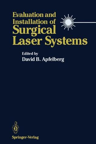 Atlas of Cutaneous Laser Surgery David B. Apfelberg